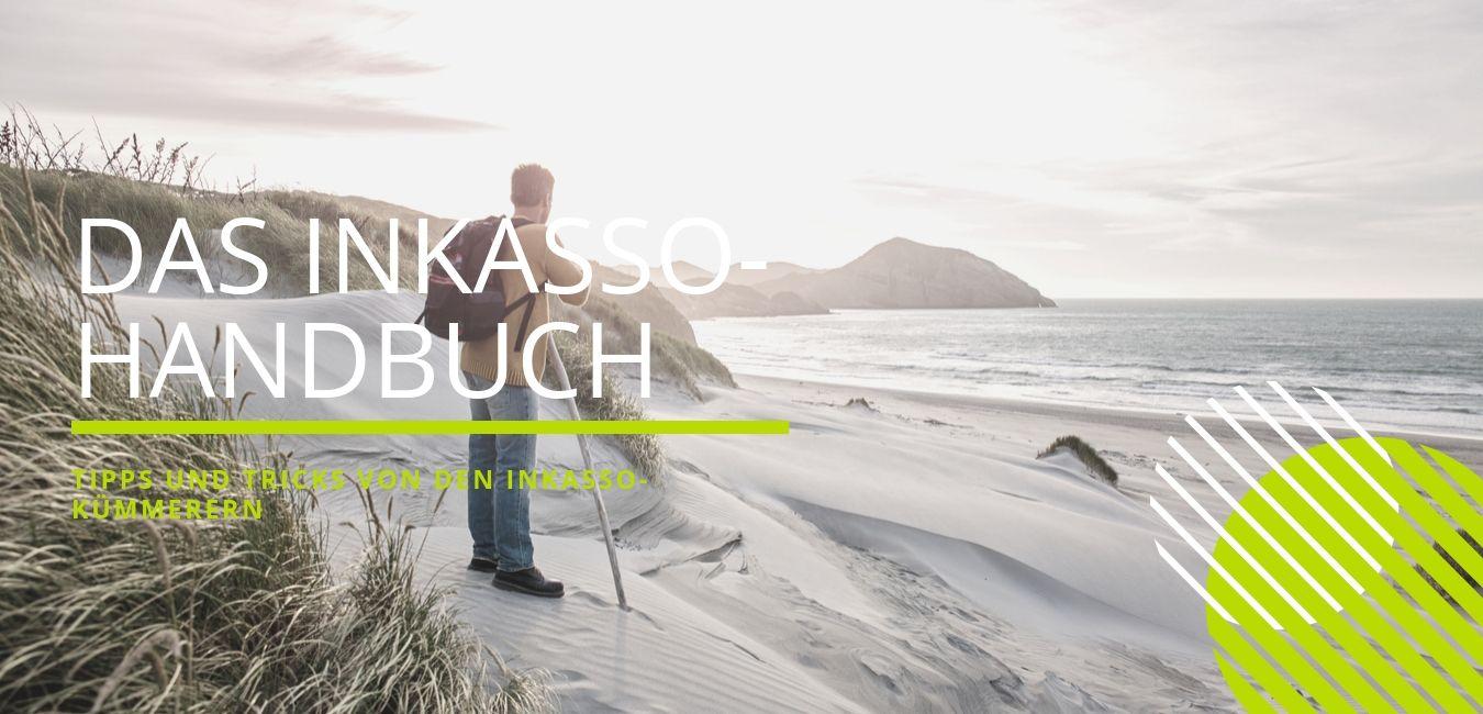Das Inkasso-Handbuch: Tipps und Tricks rund um das Forderungsmanagement.